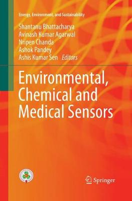 Environmental, Chemical and Medical Sensors - Shantanu Bhattacharya