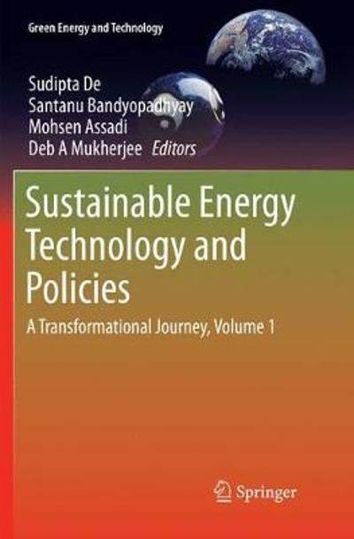Sustainable Energy Technology and Policies - Sudipta De
