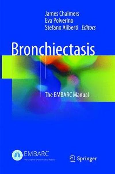 Bronchiectasis - James Chalmers