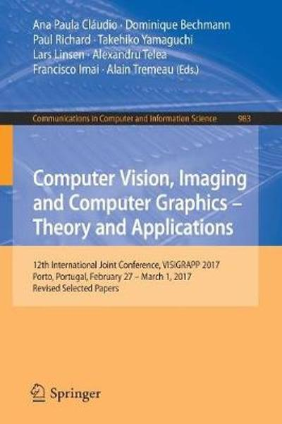 Computer Vision, Imaging and Computer Graphics - Theory and Applications - Ana Paula Claudio