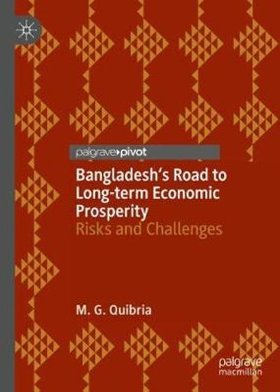 Bangladesh's Road to Long-term Economic Prosperity - M. G. Quibria