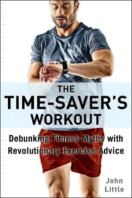 The Time-Saver's Workout - John Little
