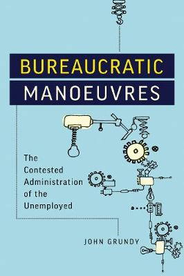 Bureaucratic Manoeuvres - John Grundy