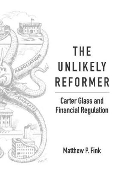 The Unlikely Reformer - Matthew P. Fink