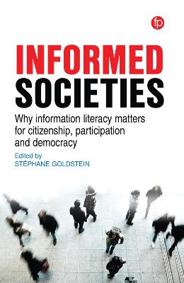 Information Literacy, Democracy and Citizenship - Stephane Goldstein