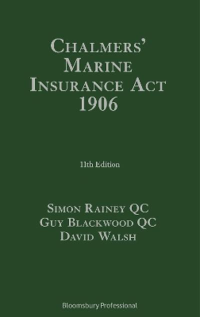 Chalmers' Marine Insurance Act 1906 - Mr Simon Rainey