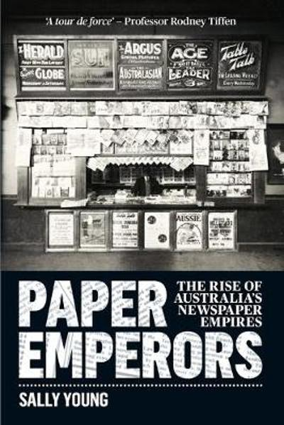 Paper Emperors - Sally Young