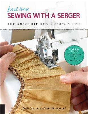 First Time Sewing with a Serger - Becky Hanson