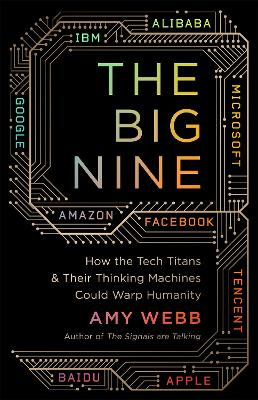 The Big Nine - Amy Webb