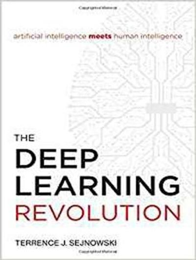 The Deep Learning Revolution - Terrence J. Sejnowski