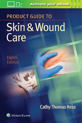 Product Guide to Skin & Wound Care - Cathy Thomas Hess