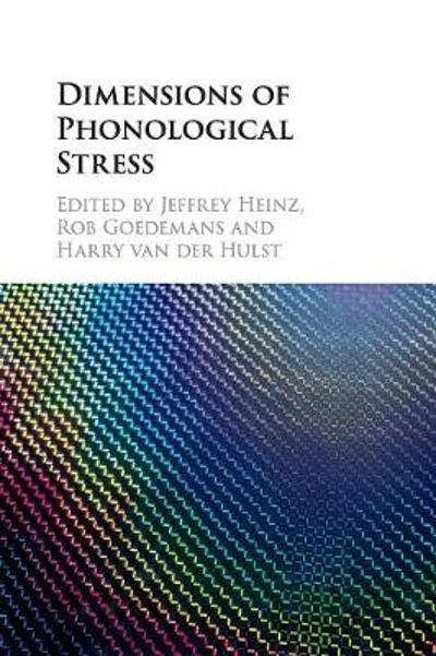 Dimensions of Phonological Stress - Jeffrey Heinz