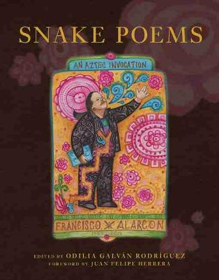 Snake Poems - Francisco X. Alarcon