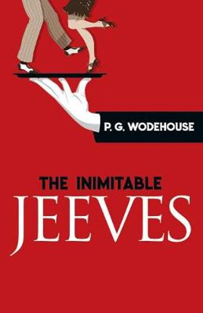 The Inimitable Jeeves - P. Wodehouse