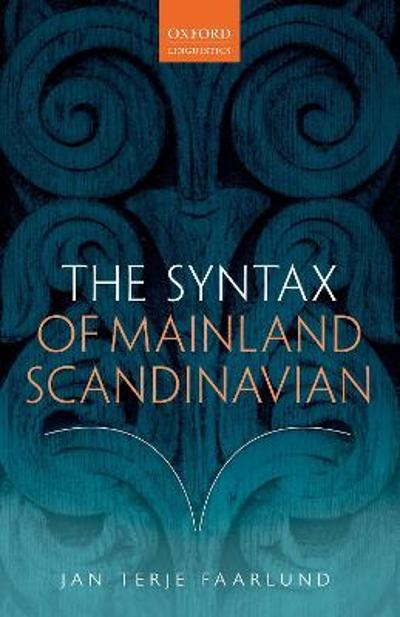 The Syntax of Mainland Scandinavian - Jan Terje Faarlund