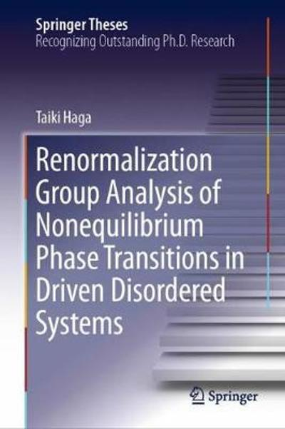 Renormalization Group Analysis of Nonequilibrium Phase Transitions in Driven Disordered Systems - Taiki Haga
