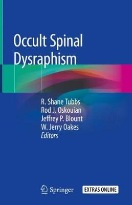 Occult Spinal Dysraphism - R. Shane Tubbs
