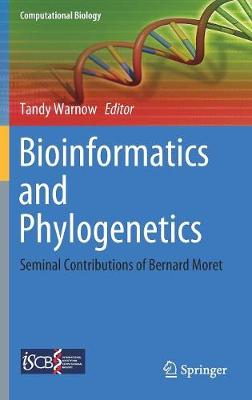 Bioinformatics and Phylogenetics - Tandy Warnow