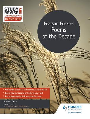 Study and Revise Literature Guide for AS/A-level: Pearson Edexcel Poems of the Decade - Richard Vardy