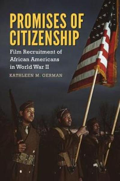 Promises of Citizenship - Kathleen M. German