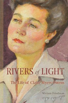 Rivers of Light - Miriam Kalman Friedman