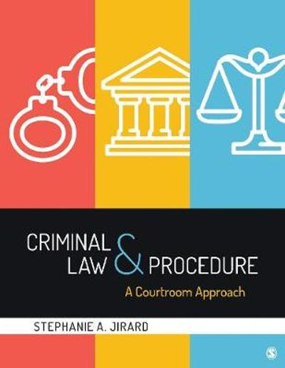 Criminal Law and Procedure - Stephanie A. Jirard