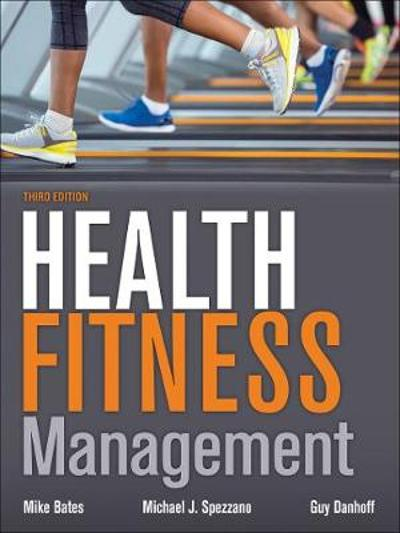 Health Fitness Management - Mike Bates