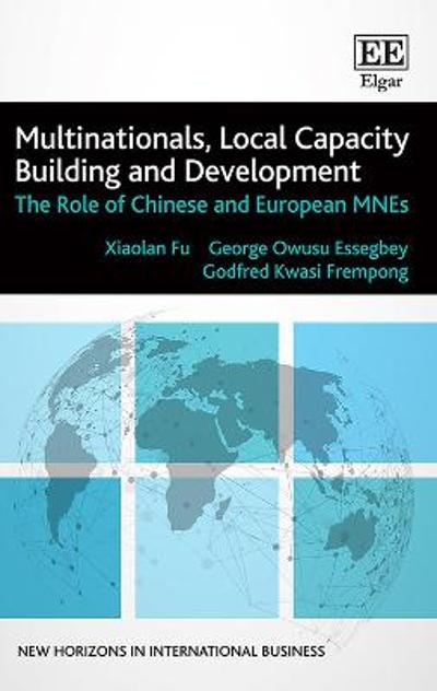 Multinationals, Local Capacity Building and Development - Xiaolan Fu