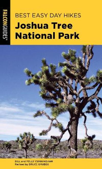 Best Easy Day Hikes Joshua Tree National Park - Bill Cunningham