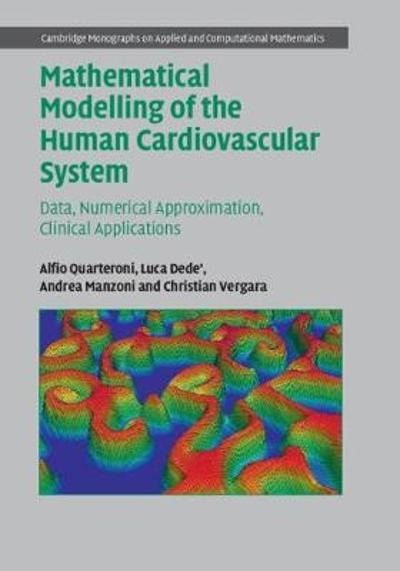 Mathematical Modelling of the Human Cardiovascular System - Alfio Quarteroni