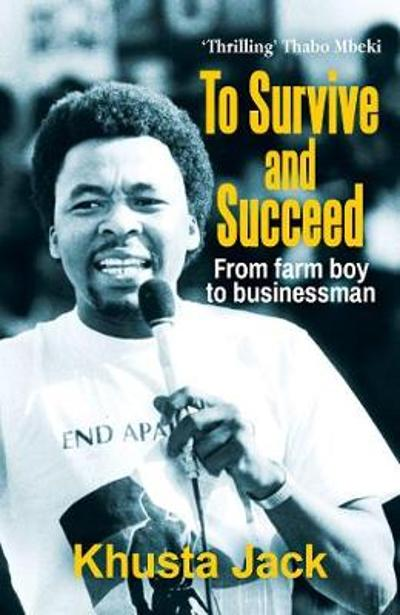 To survive and succeed - Mkhuseli Jack