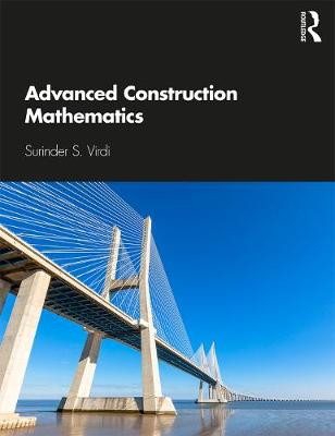 Advanced Construction Mathematics - Surinder Virdi