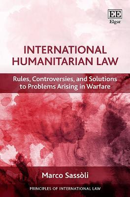 International Humanitarian Law - Marco Sassoli