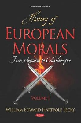 History of European Morals - William Edward Hartpole Lecky