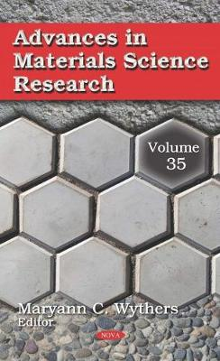 Advances in Materials Science Research - Maryann C. Wythers