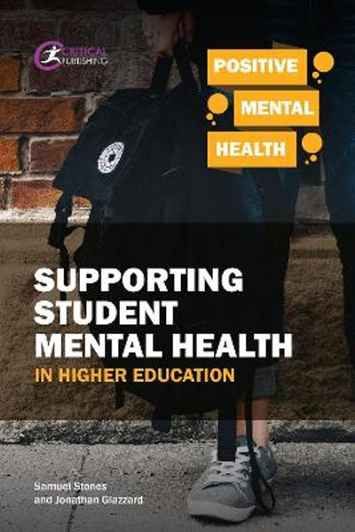 Supporting Student Mental Health in Higher Education - Samuel Stones