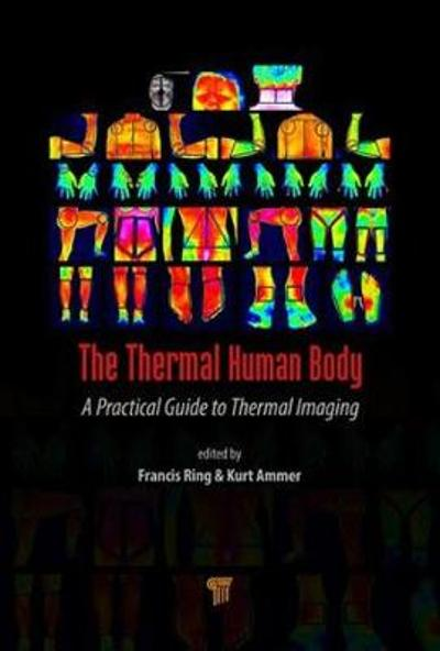 The Thermal Human Body - Kurt Ammer