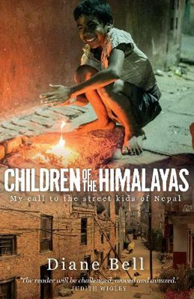 Children of the Himalayas - Diane Bell