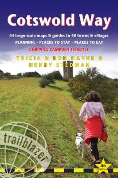 Cotswold Way: Chipping Campden to Bath (Trailblazer British Walking Guide) -