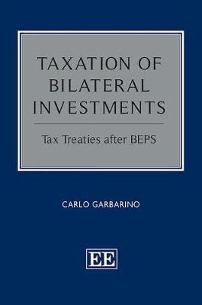 Taxation of Bilateral Investments - Carlo Garbarino
