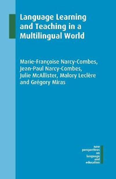 Language Learning and Teaching in a Multilingual World - Marie-Francoise Narcy-Combes