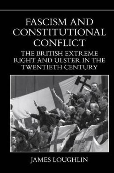 Fascism and Constitutional Conflict - James Loughlin