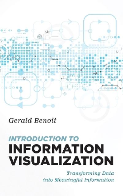 Introduction to Information Visualization - Gerald Benoit