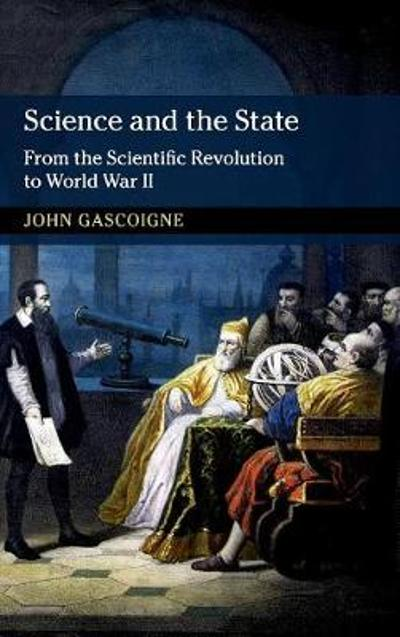 Science and the State - John Gascoigne