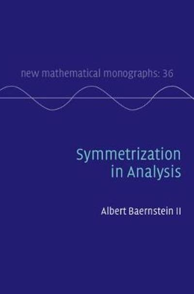 New Mathematical Monographs - Albert Baernstein II