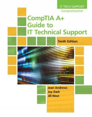 CompTIA A+ Guide to IT Technical Support - Jean Andrews