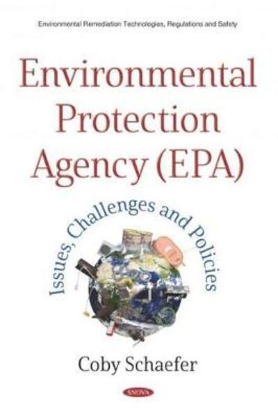 Environmental Protection Agency (EPA) - Coby Schaefer