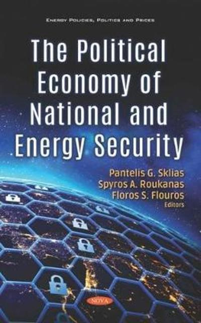 The Political Economy of National and Energy Security - Pantelis Sklias