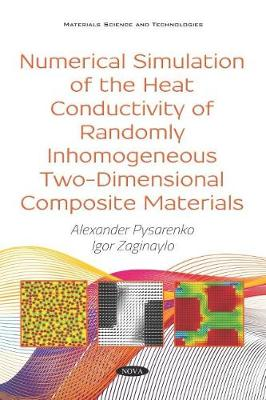 Numerical Simulation of the Heat Conductivity of Randomly Inhomogeneous Two-Dimensional Composite Materials - Alexander Pysarenko