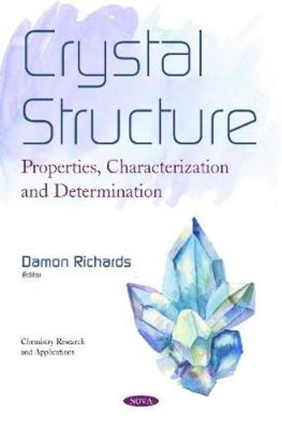 Crystal Structure - Damon Richards